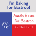 Austin Bakes for Bastrop