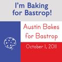 Austin Bakes for Bastrop